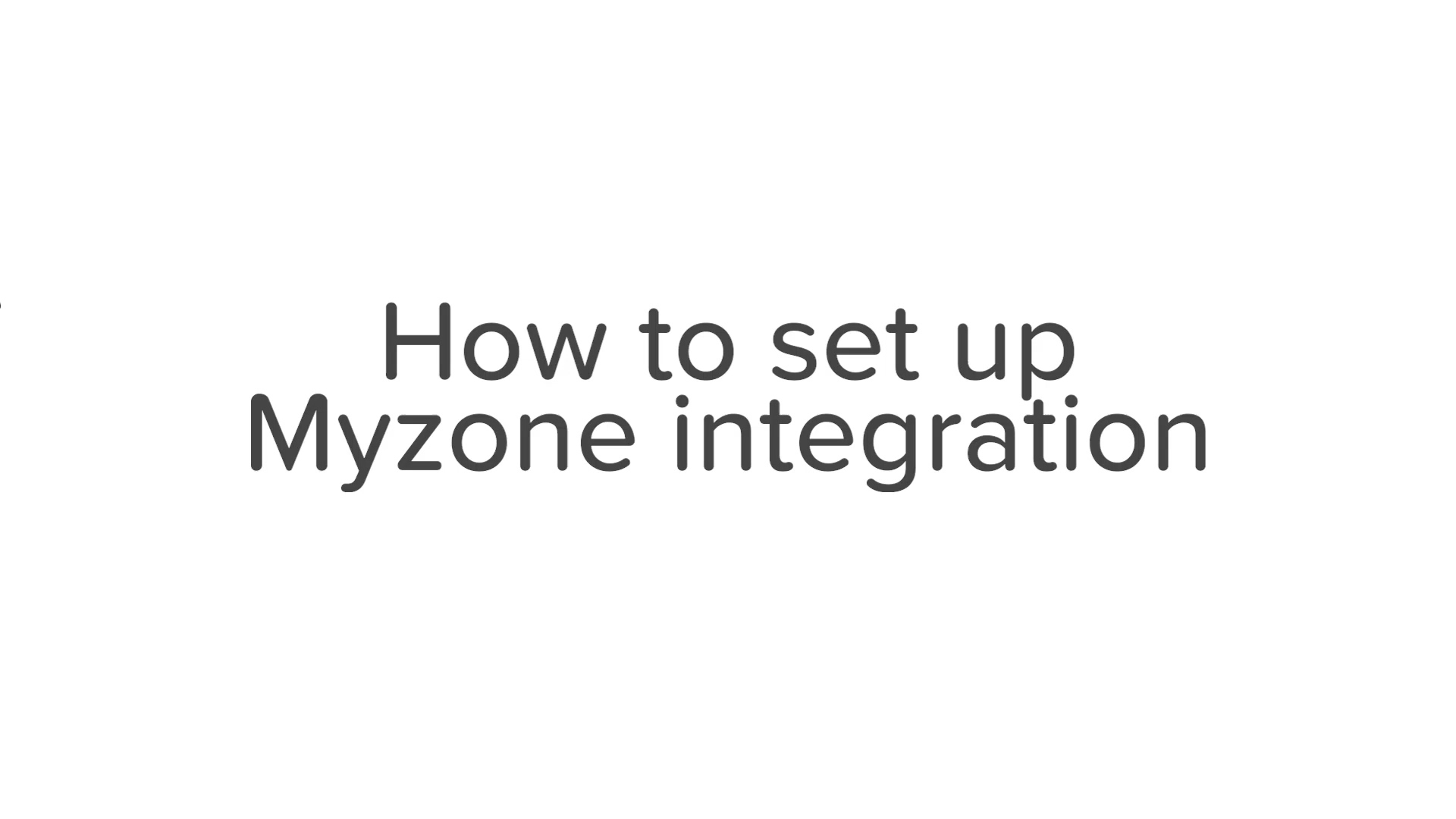 Myzone - Operator Setup and Use