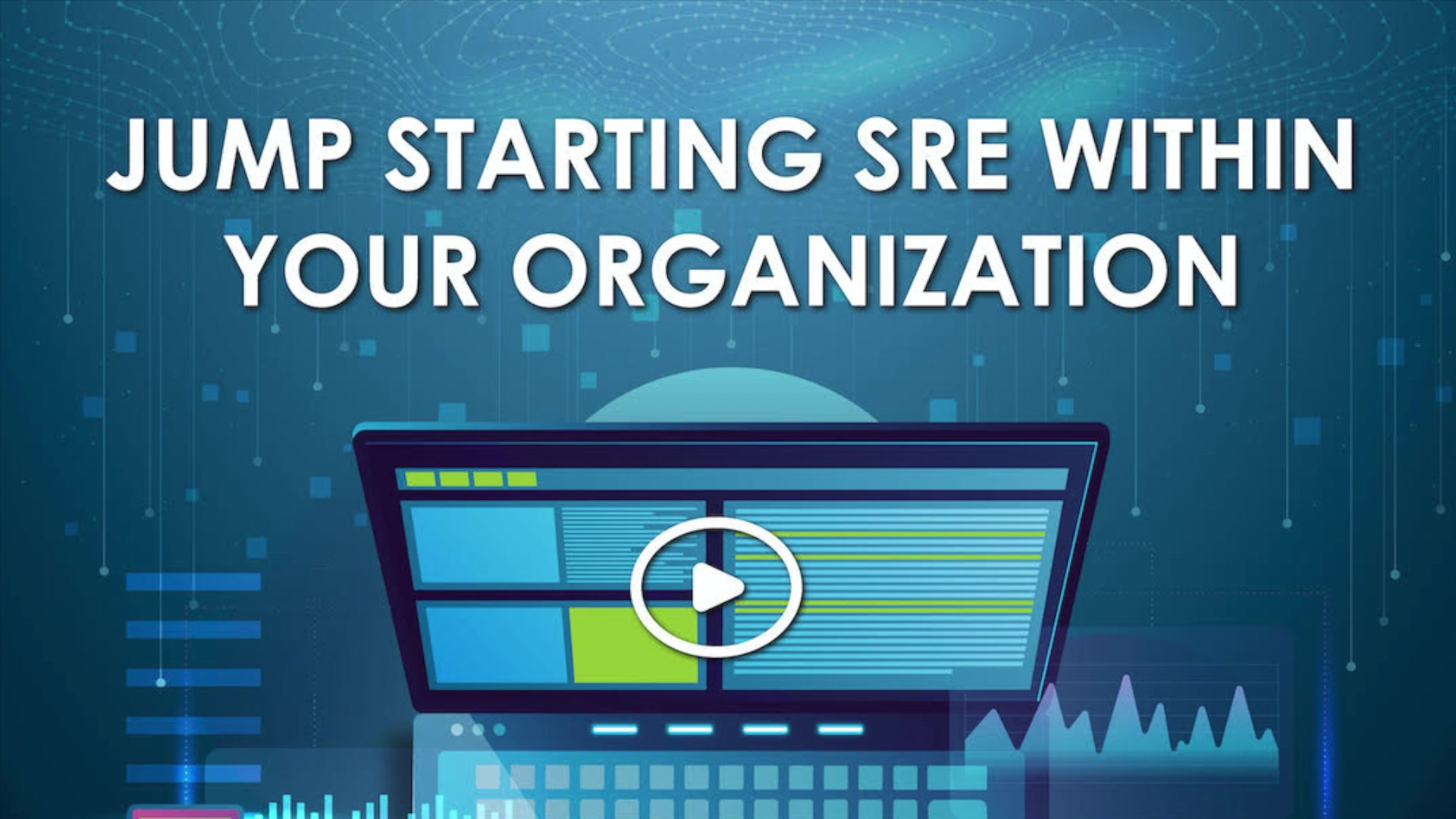 Jump Starting SRE Within Your Organization