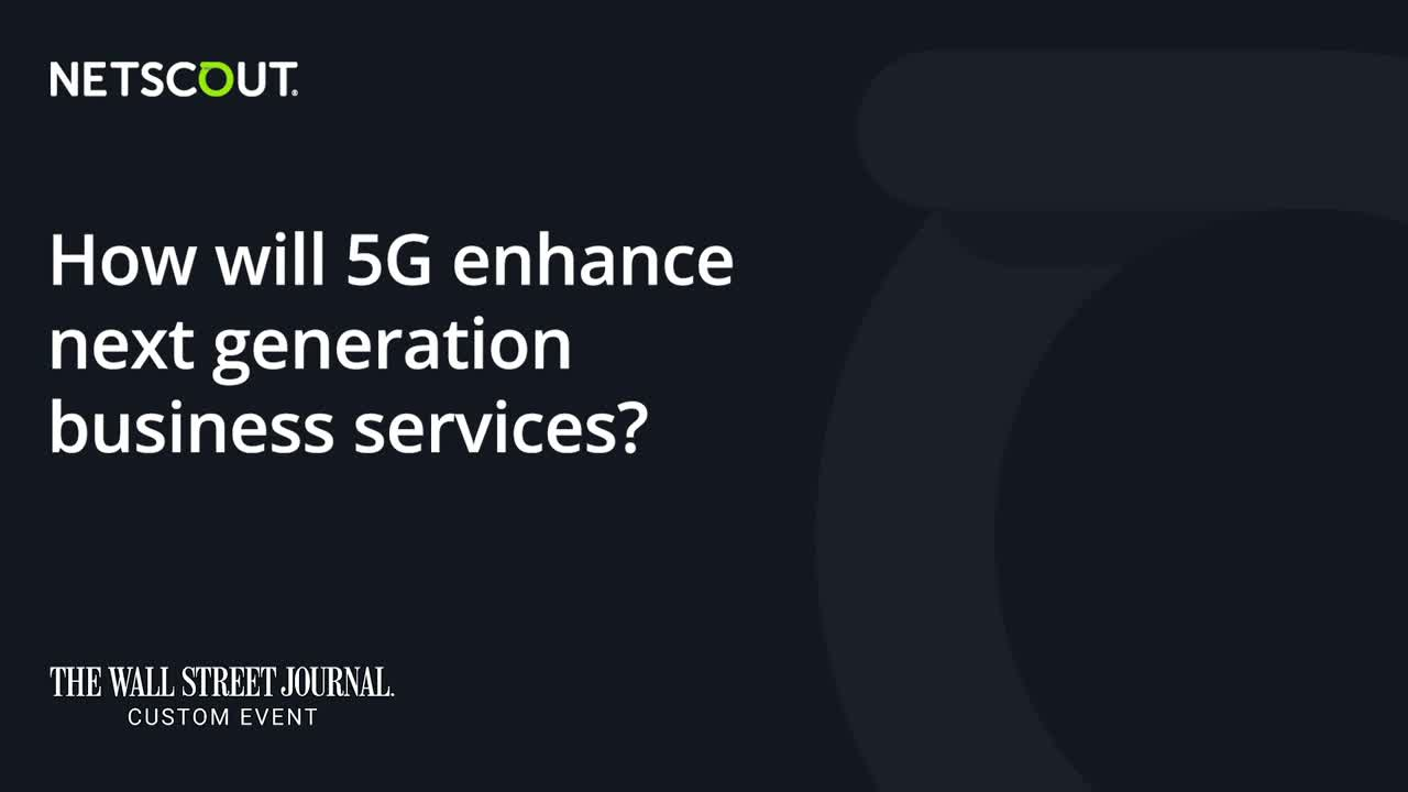 NETSCOUT's Bruce Kelley Discusses 5G