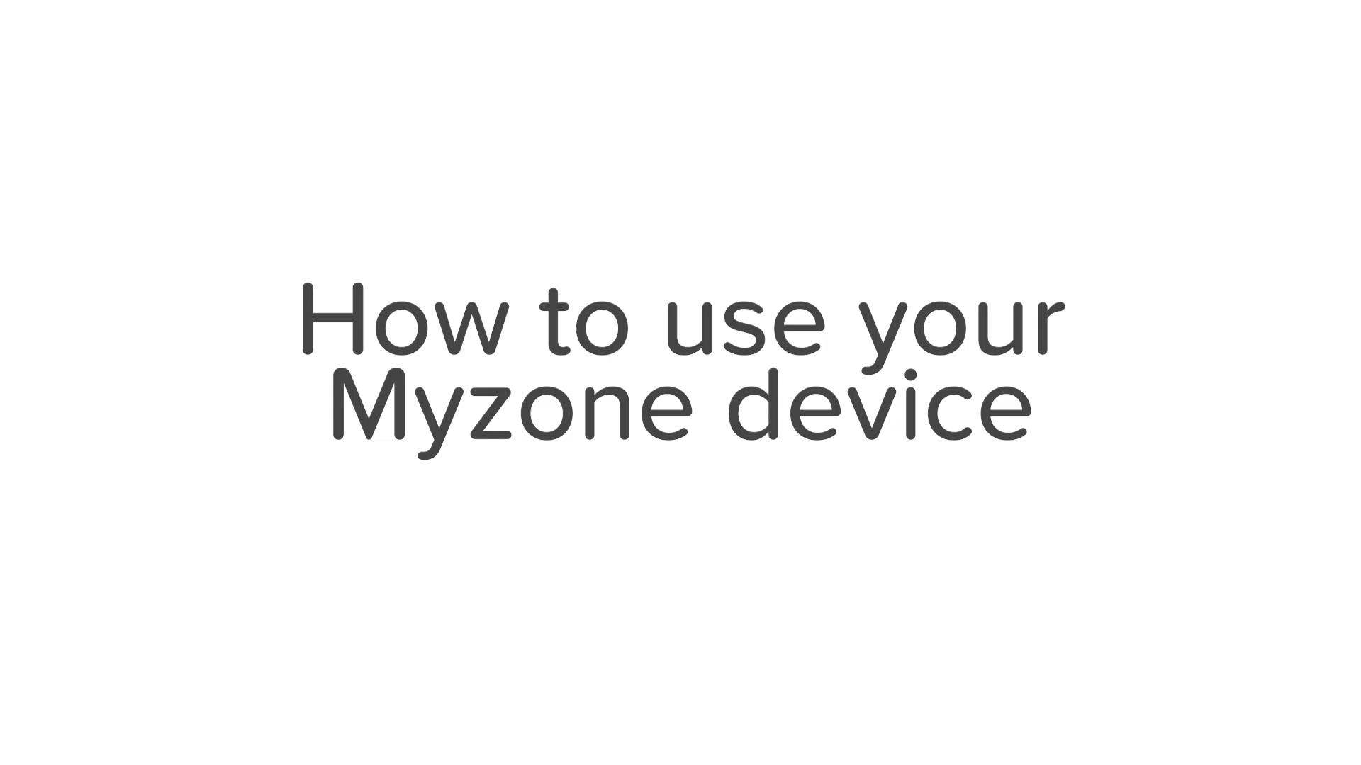 Myzone - Customer Setup and Use