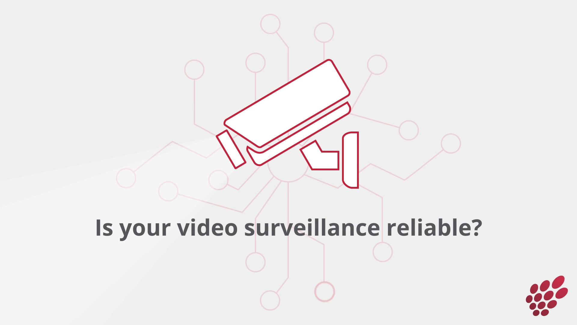 Ensuring Your Video Surveillance is Secure and Reliable