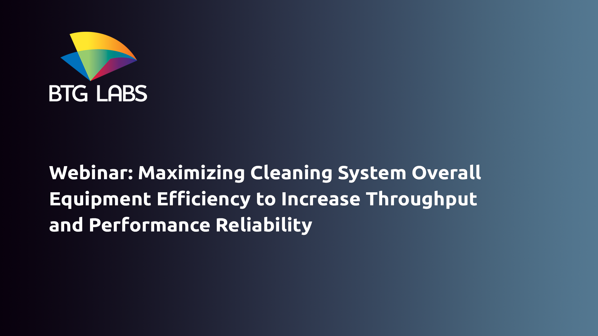 maximizing-cleaning-system-overall-equipment-efficiency-to-increase-throughput-and-performance-relia