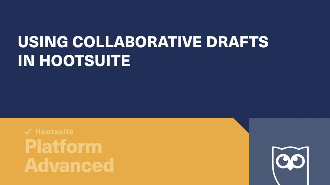 Utilisation de brouillons collaboratifs dans la vidéo Hootsuite