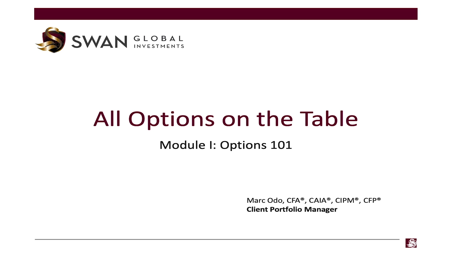 All Options on the Table - Module 01 - Options 101 _ Swan Global Investments