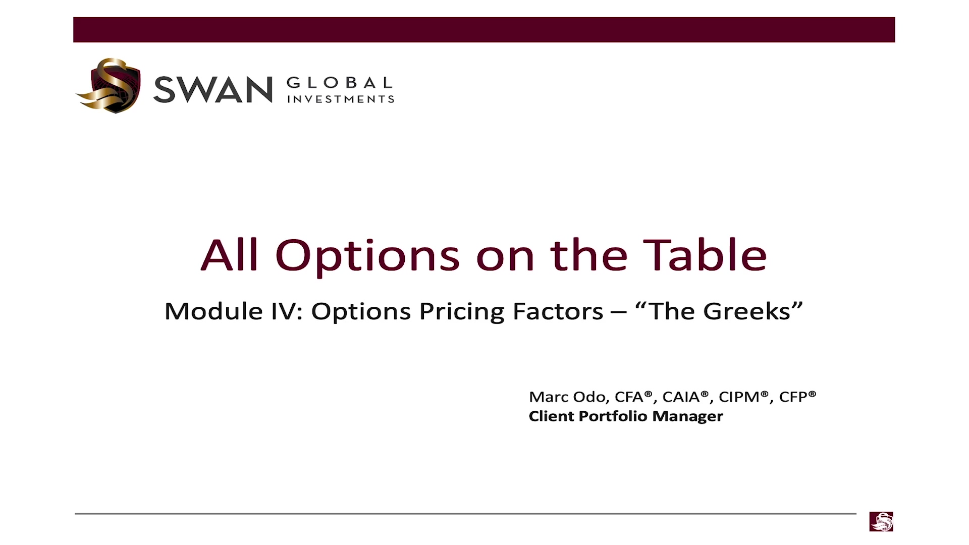 All Options on the Table - Module 04 - Options Pricing Factors _ Swan Global Investments