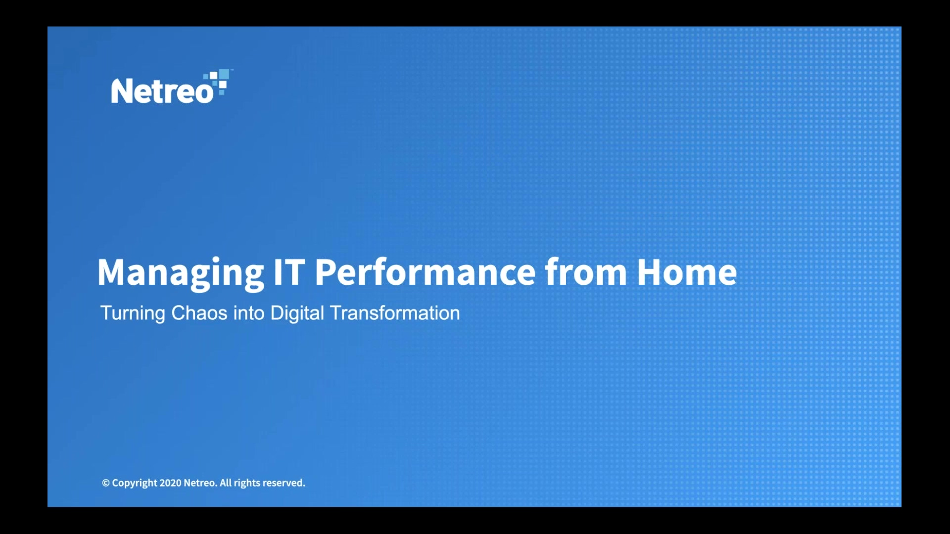 Managing IT Performance from Home_ Turning Chaos into Digital Transformation