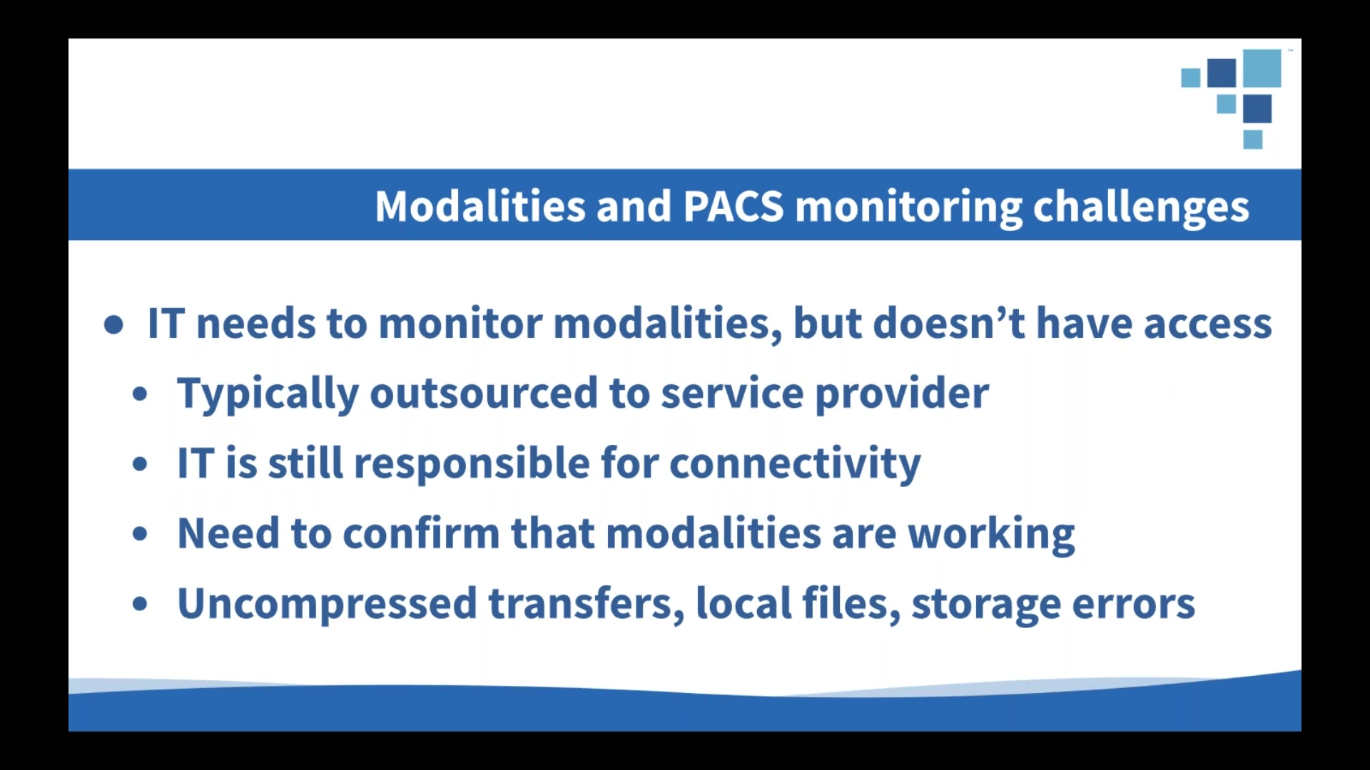 Monitoring Healthcare_ The 3 Keys to Managing Imaging Modalities and PACS Environments
