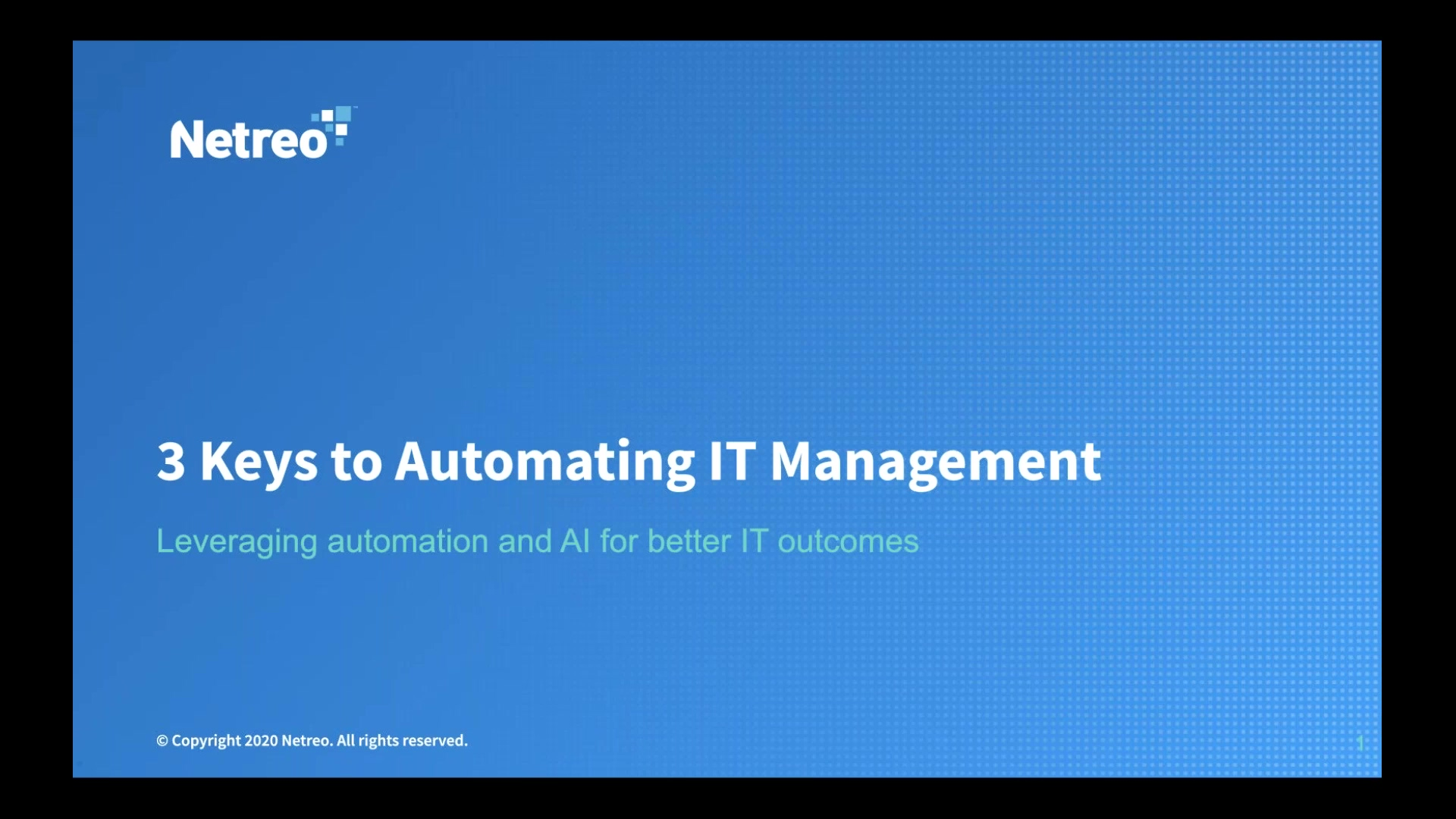 The 3 Keys to Successful IT Management Automation