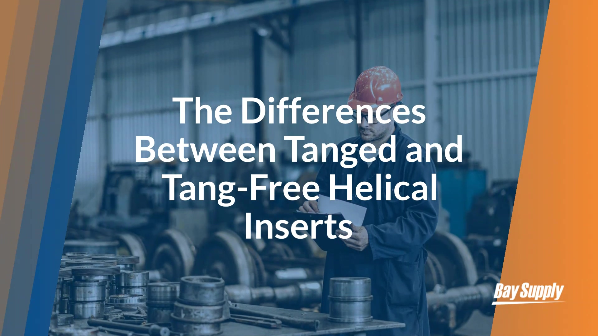 The_Differences_Between_Tanged_Tang-Free_Helical_Inserts-1