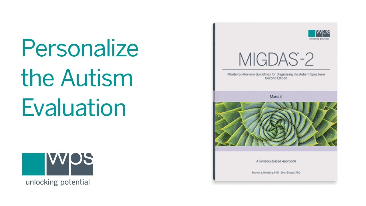 How the Sensory-Based MIGDAS-2 Individualizes the Autism Diagnostic Process