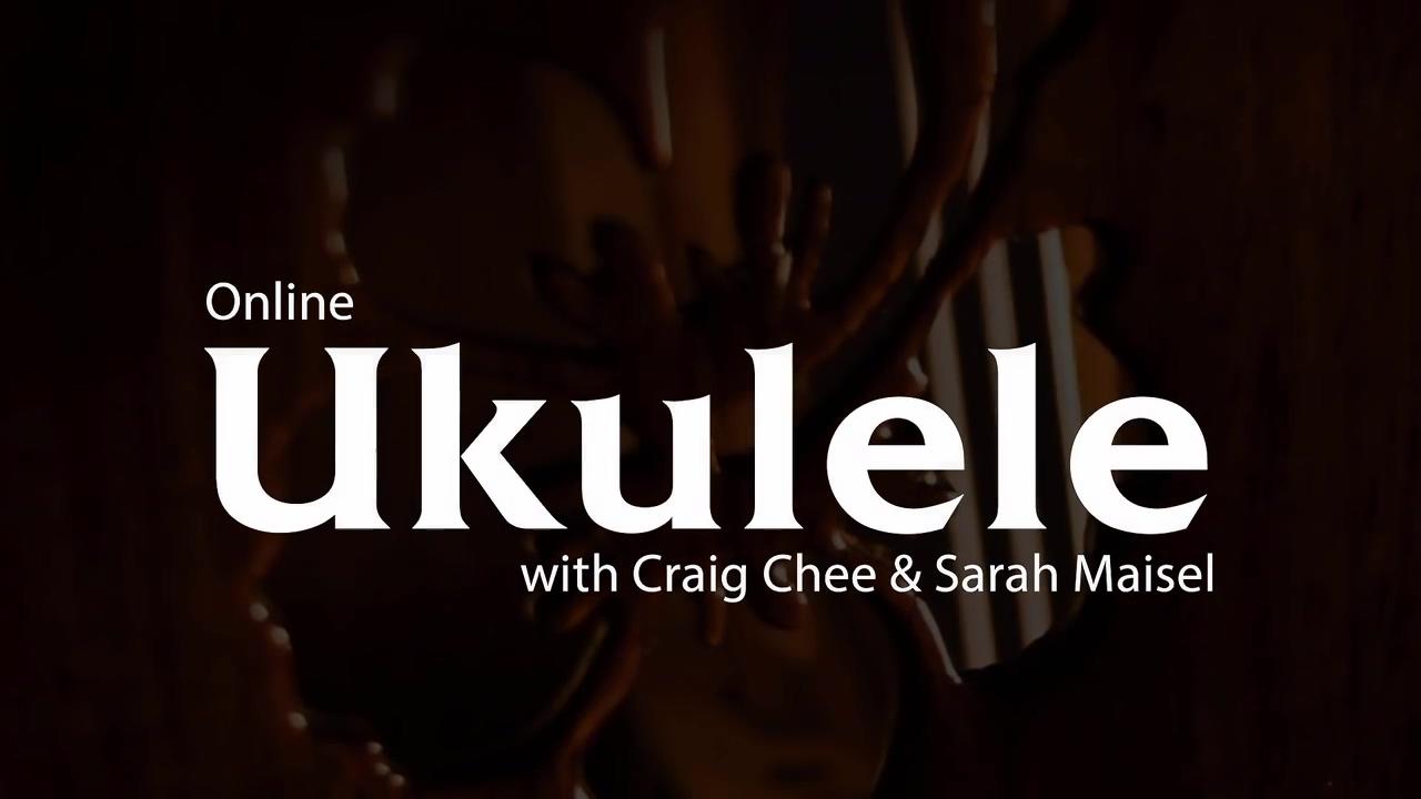 Online Ukulele with Craig Chee and Sarah Maisel - Promo