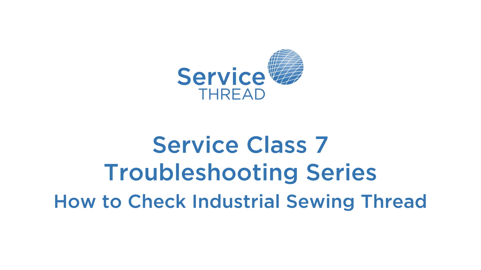 Service Therad - How to Check Industrial Sewing Thread