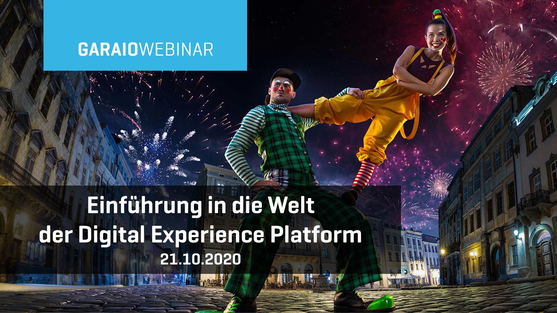 GARAIO Webinar - Einführung in die Welt der Digital Experience Platform V1