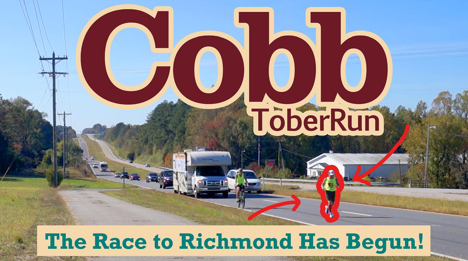 CobbtoberRun - The Race to Richmond Has Begun