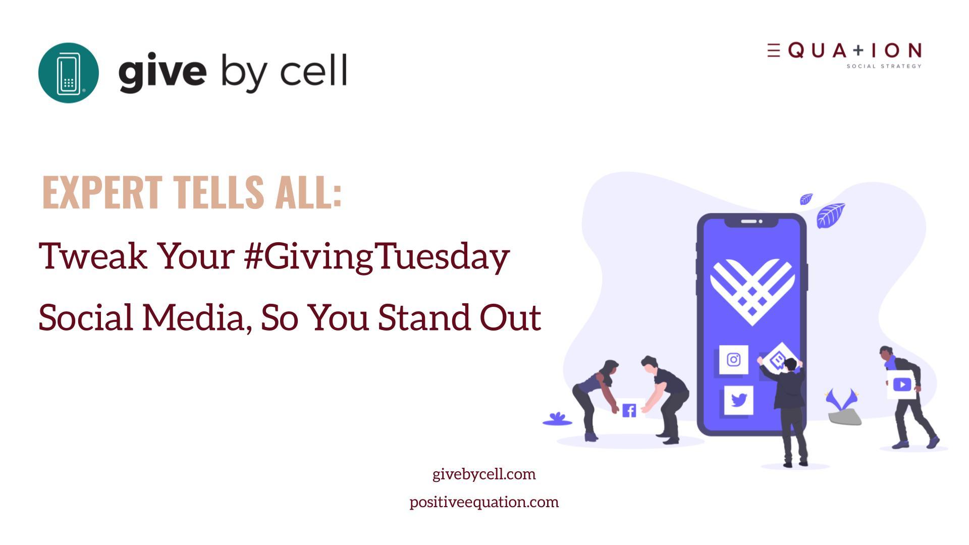 Tweak your #GivingTuesday Social Media Expert Tells All
