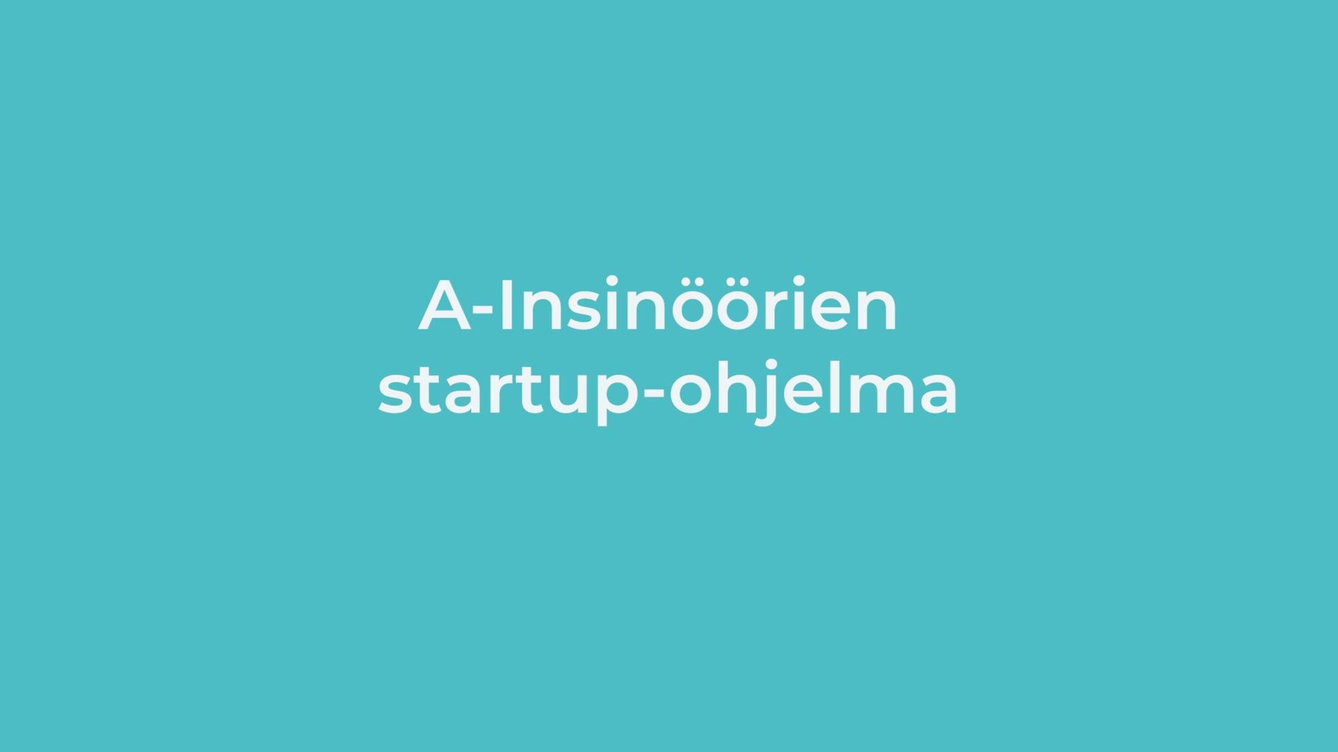 A-Insinöörit_Leijonan luola 300320_Startup-ohjelma
