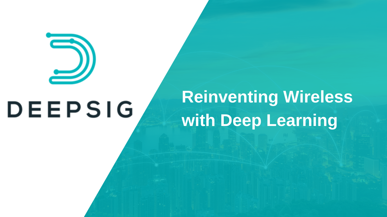DeepSig _ Reinventing Wireless with Deep Learning-1