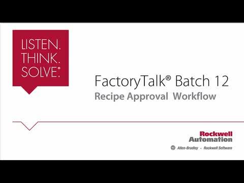 FactoryTalk Batch 12 Recipe Approval Workflow