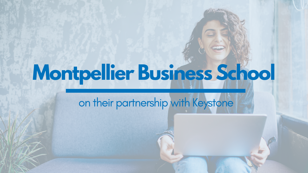 Keystone Testimonials - Montpellier Business School