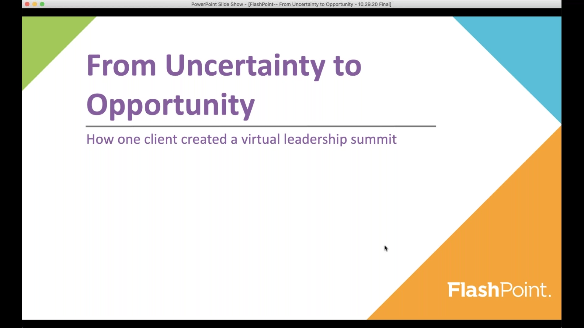 FlashPoint--2020-From-Uncertainty-to-Opportunity-Webinar-Recording