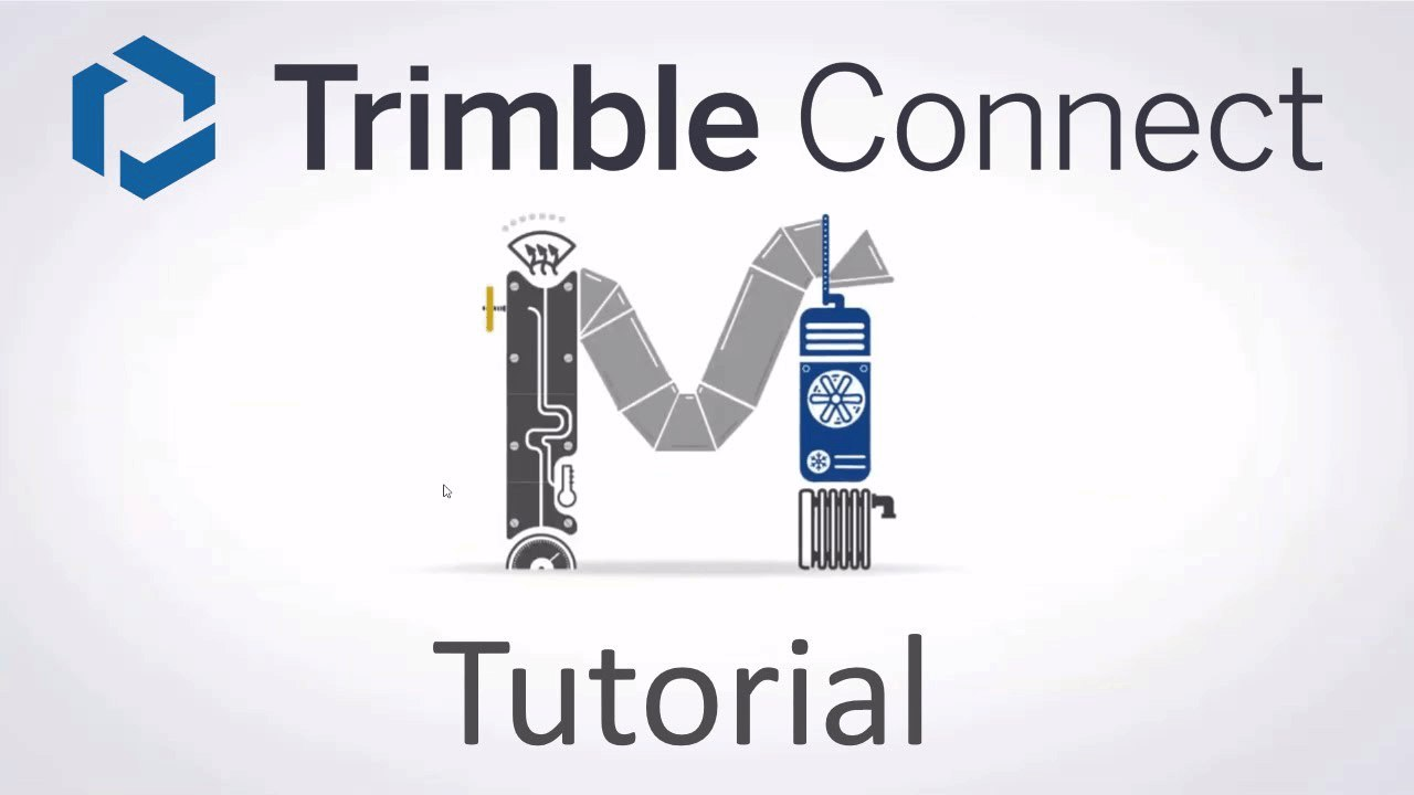 001 - Tutorial Trimble Connect - Allgemeine Informationen