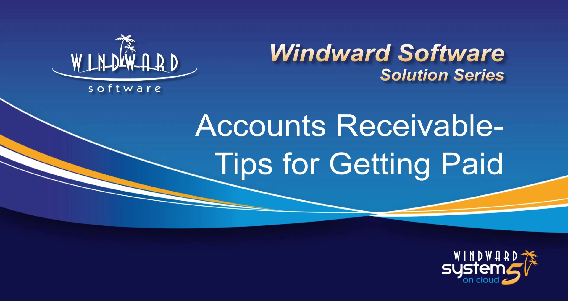 accounts-receivable-getting-paid-windward-solution-series
