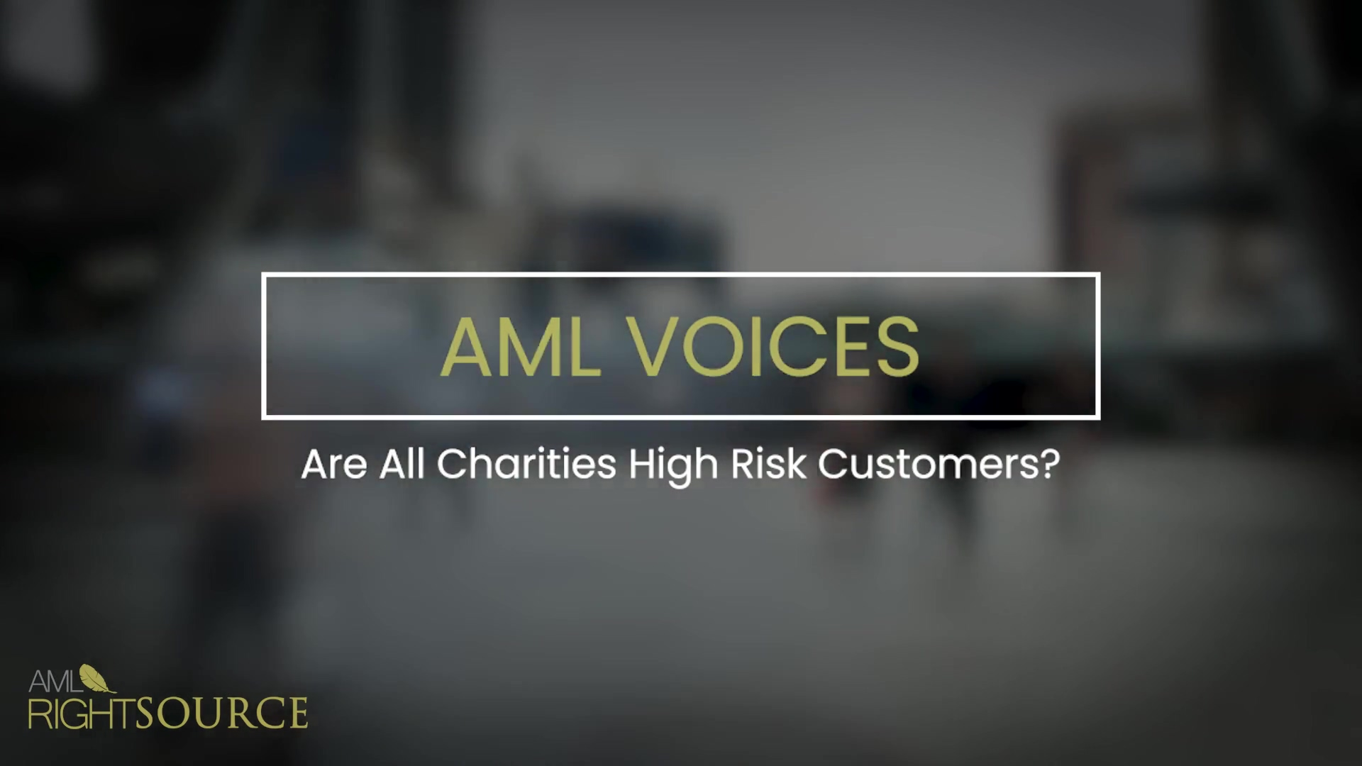 Are All Charities High Risk Customers