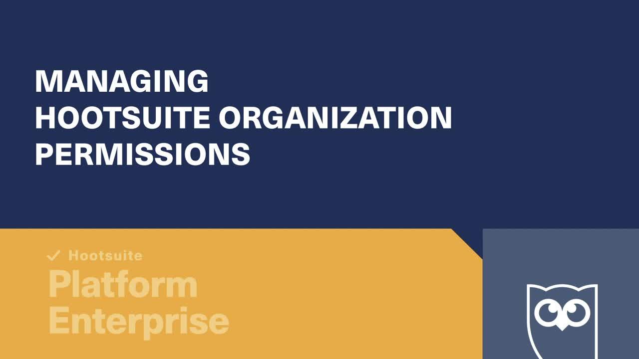 Video sulla gestione delle autorizzazioni dell'organizzazione Hootsuite