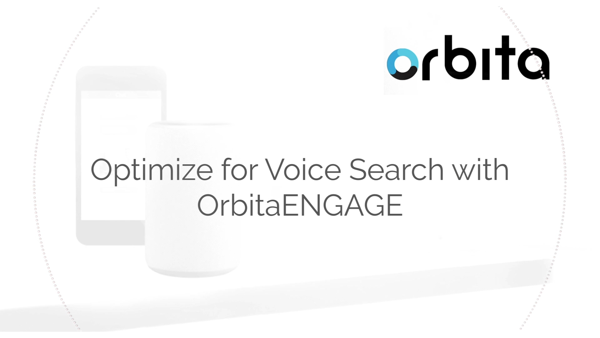 Optimize for Voice Search with OrbitaENGAGE