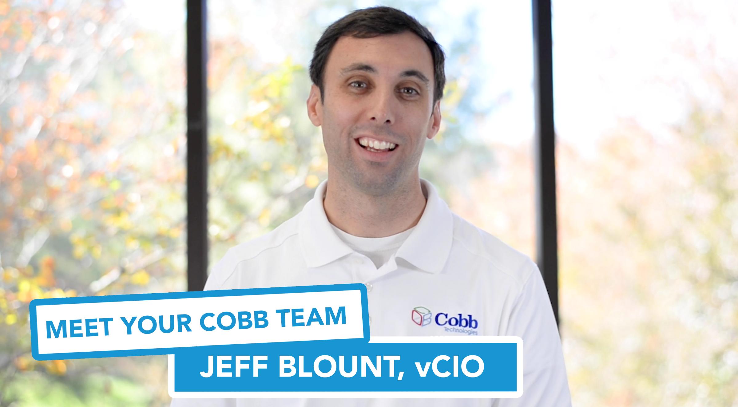 Meet Your Cobb Team - Jeff Blount, vCIO