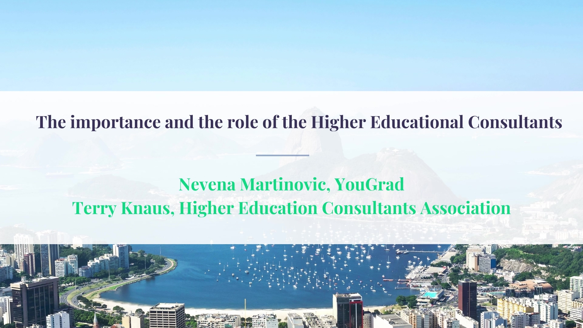 ECIE Americas The importance and the role of the Higher Educational Consultants