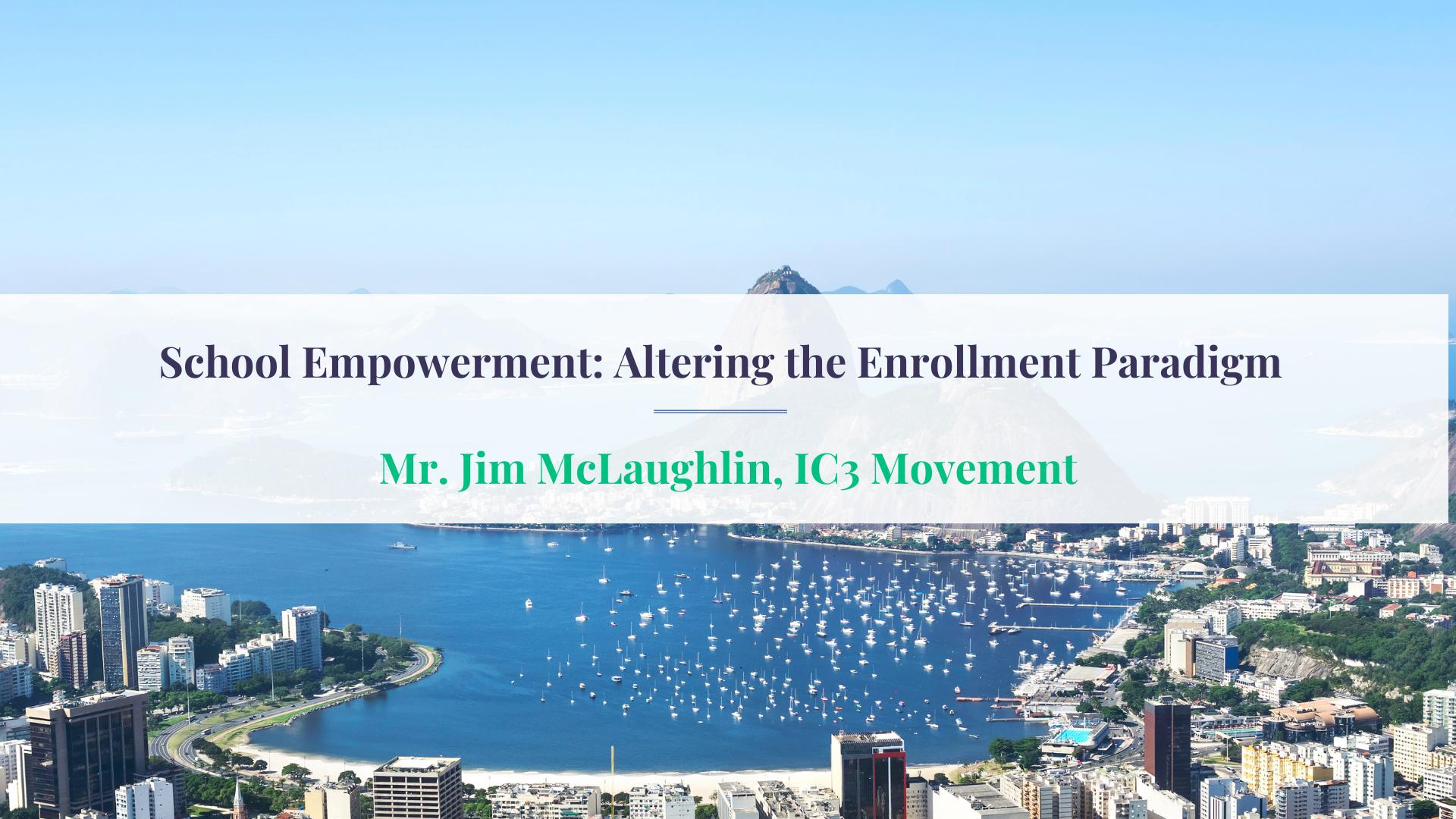 ECIE School Empowerment Altering the Enrollment Paradigm