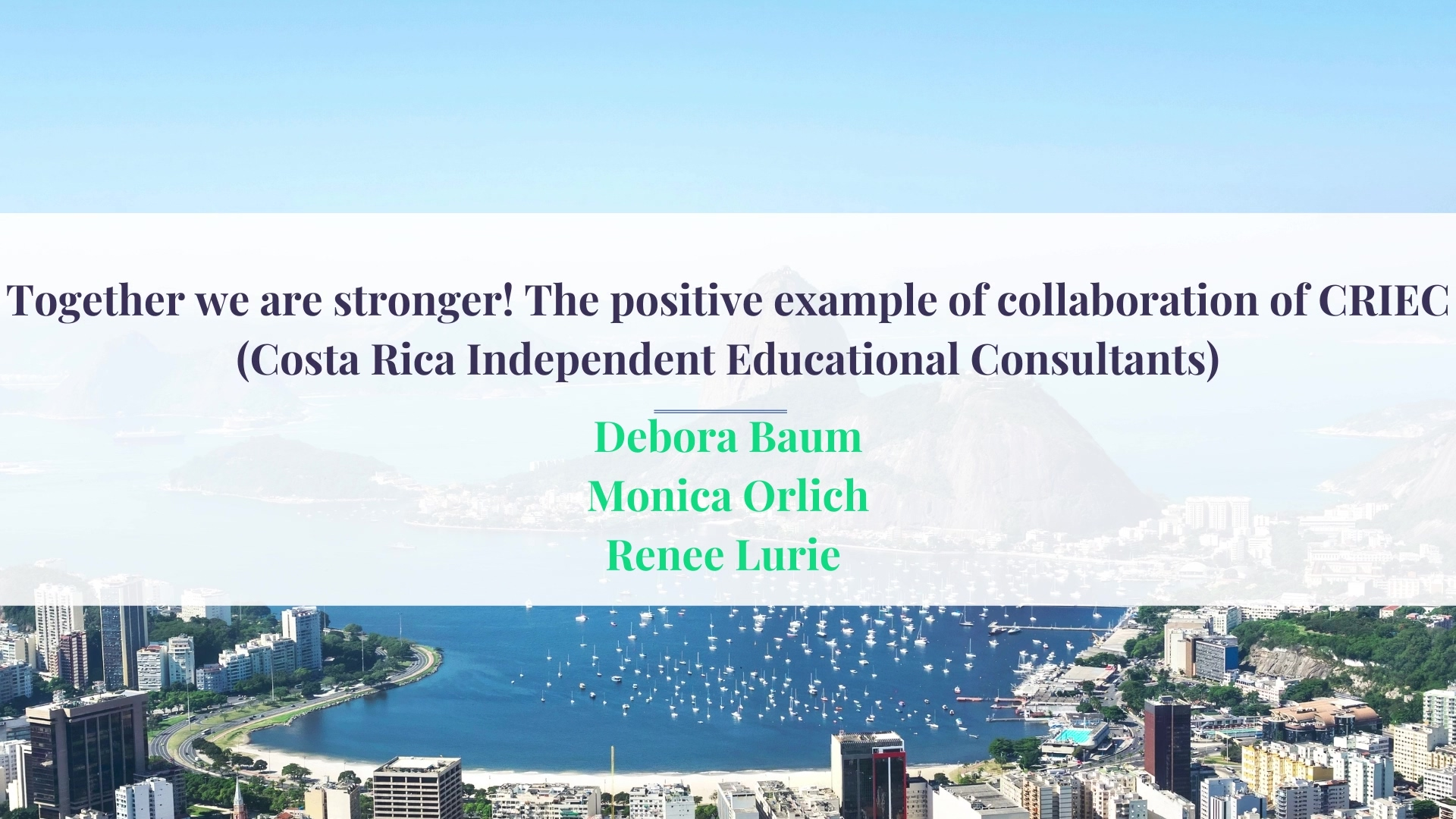 ECIE Americas Together we are stronger! The positive example of collaboration of CRIEC (Costa Rica I