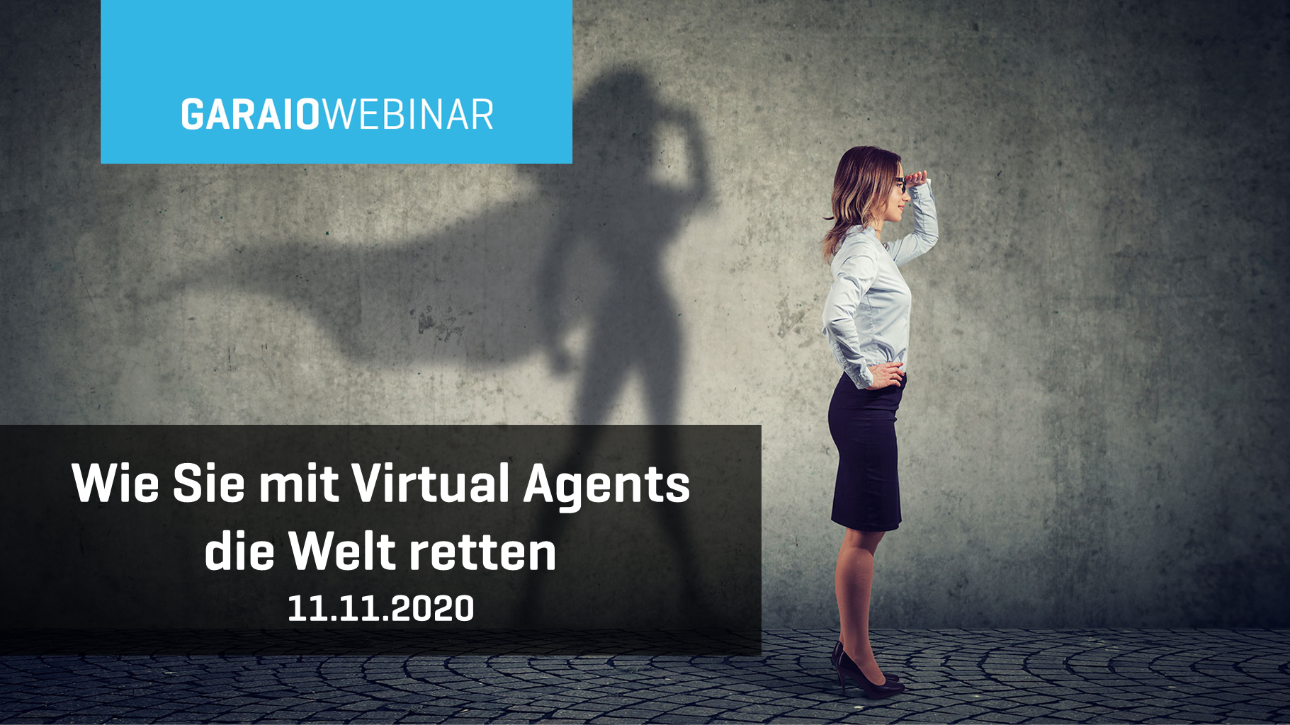 GARAIO Webinar - Chatbots und Virtual Agents