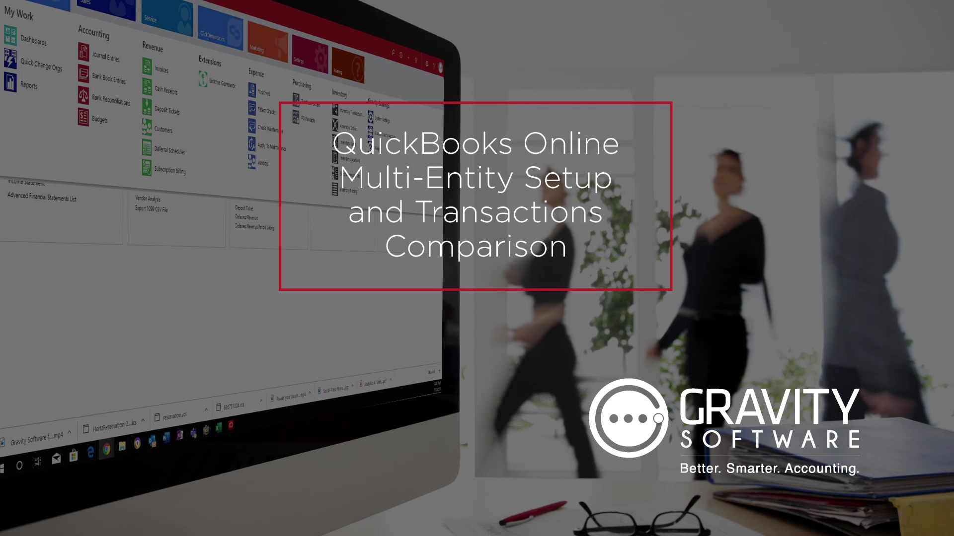 Gravity Software and QuickBooks Online Multi-Entity Setup and Transactions Comparisons