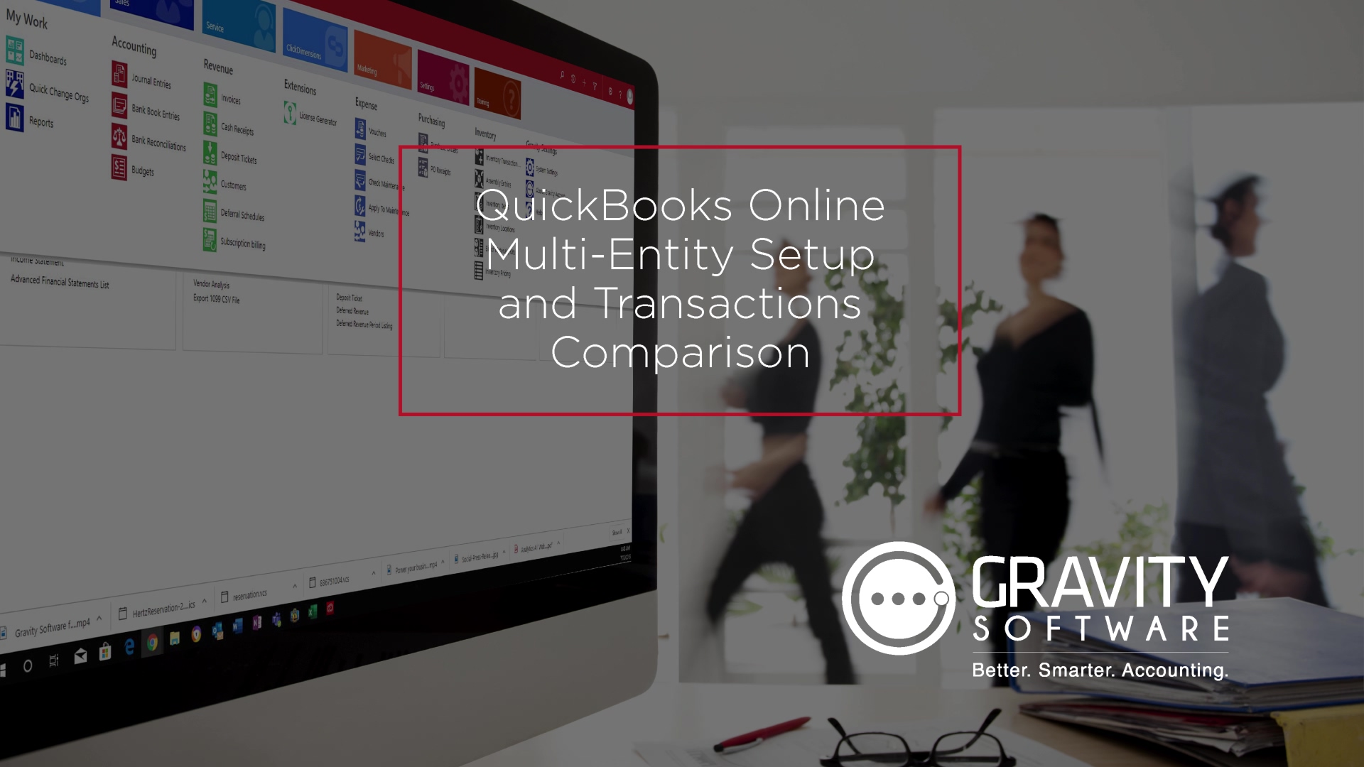 Gravity Software and QuickBooks Online Multi-Entity Setup and Transactions Comparisons-1