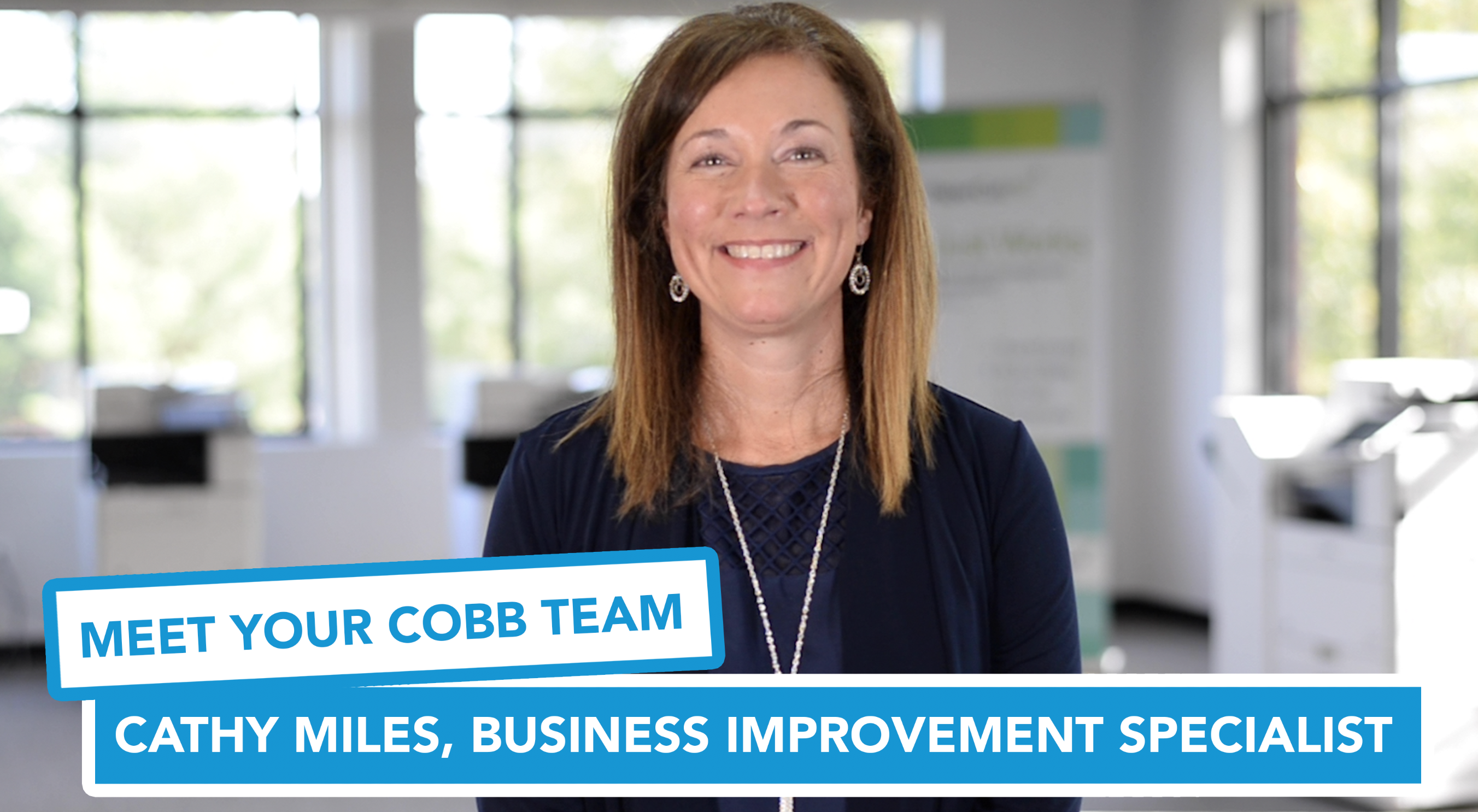 Meet Your Cobb Team Cathy Miles, Business Improvement Specialist