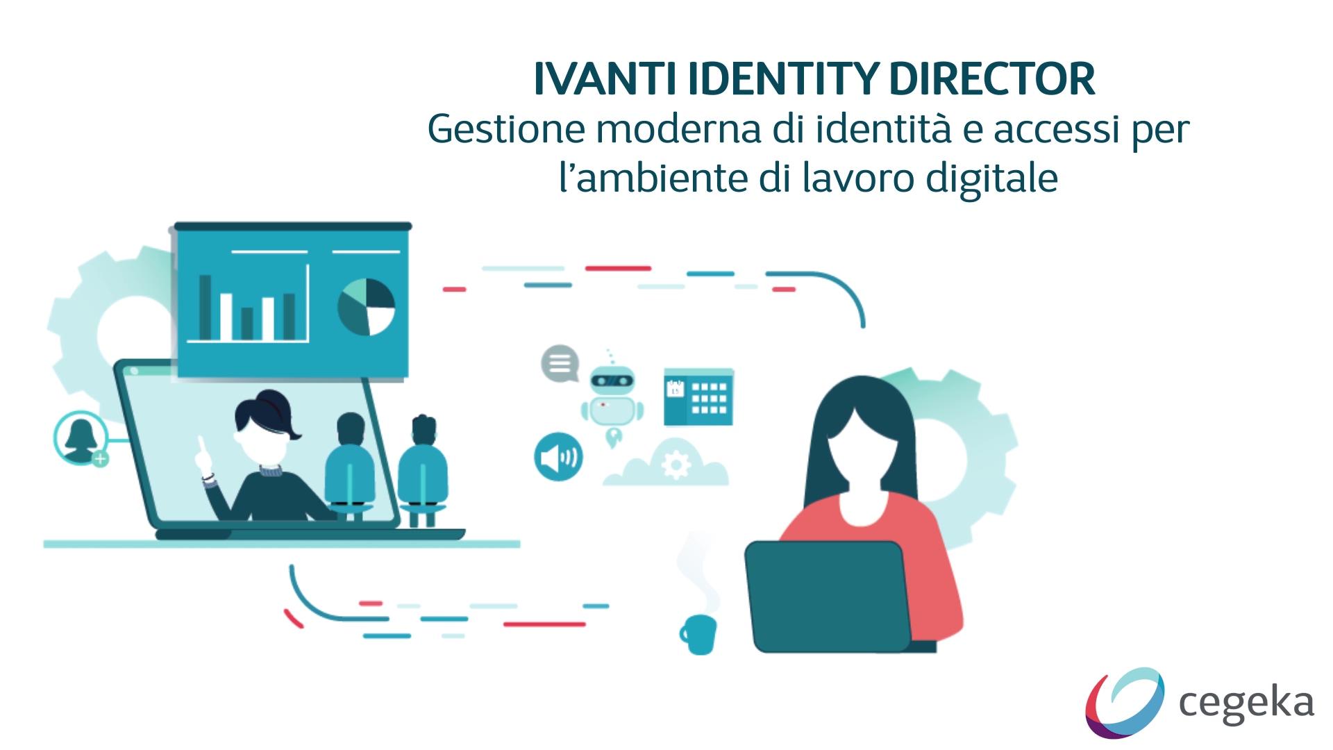 VideoCegekaIvantiIdentityDirector