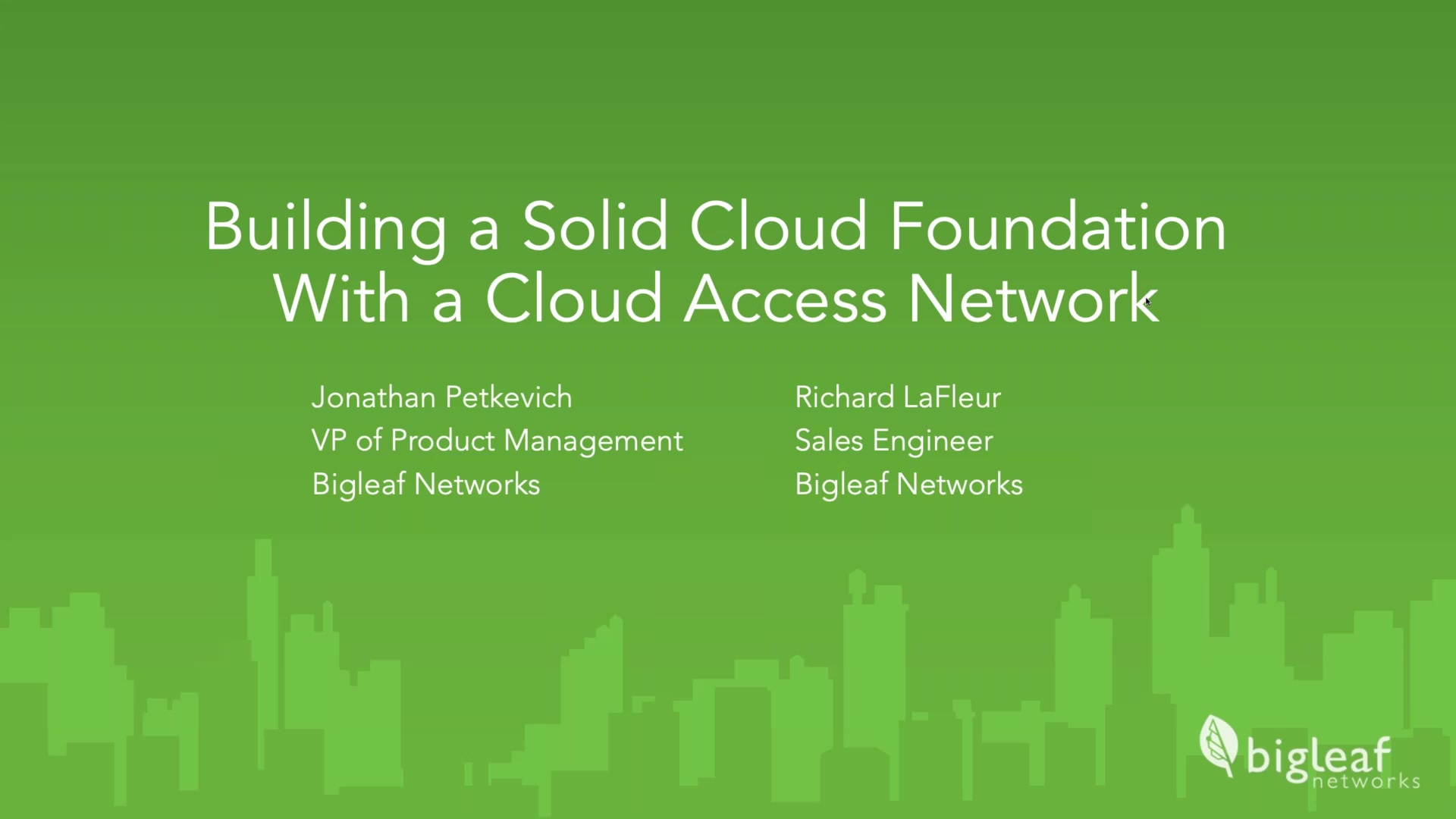 Building a Solid Cloud Foundation with a Cloud Access Network