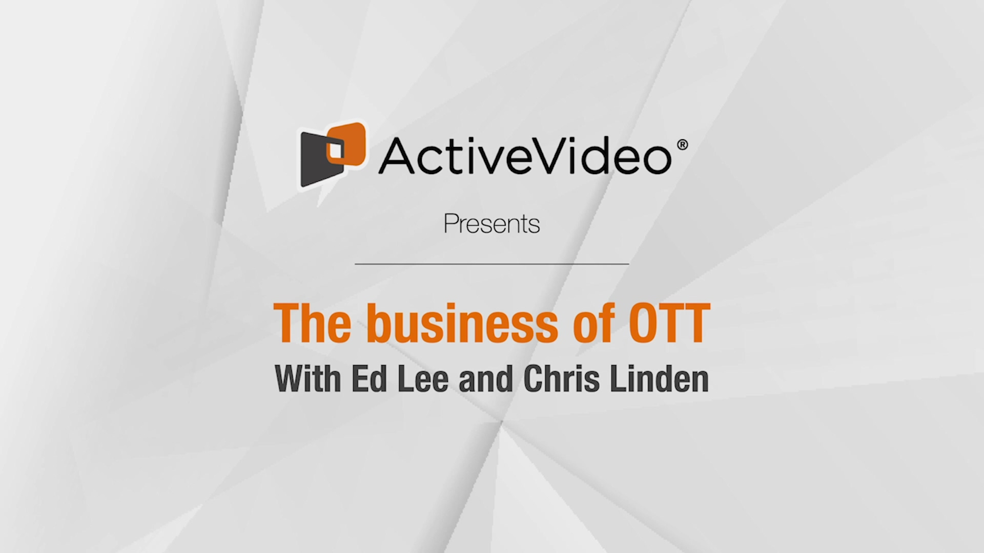 ActiveVideo_The_Business_of_OTT_Part_1