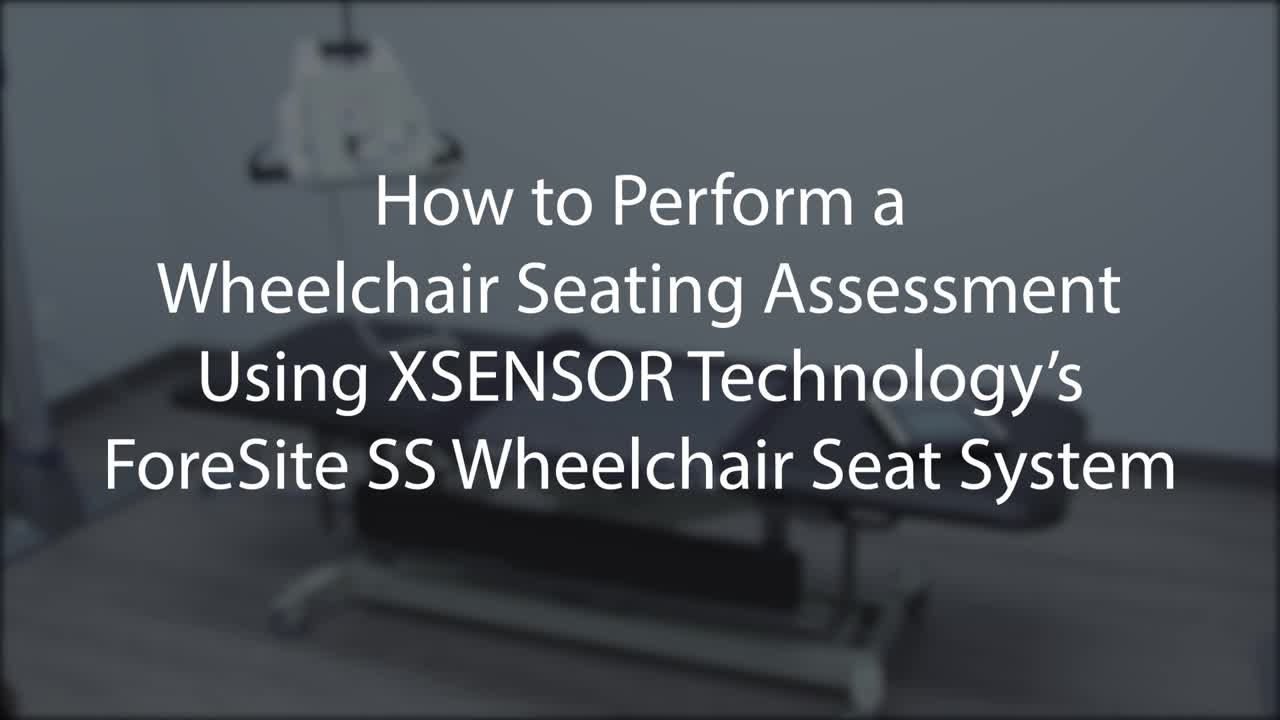 How the ForeSite SS Helps Improve Clinical Seating Decisions