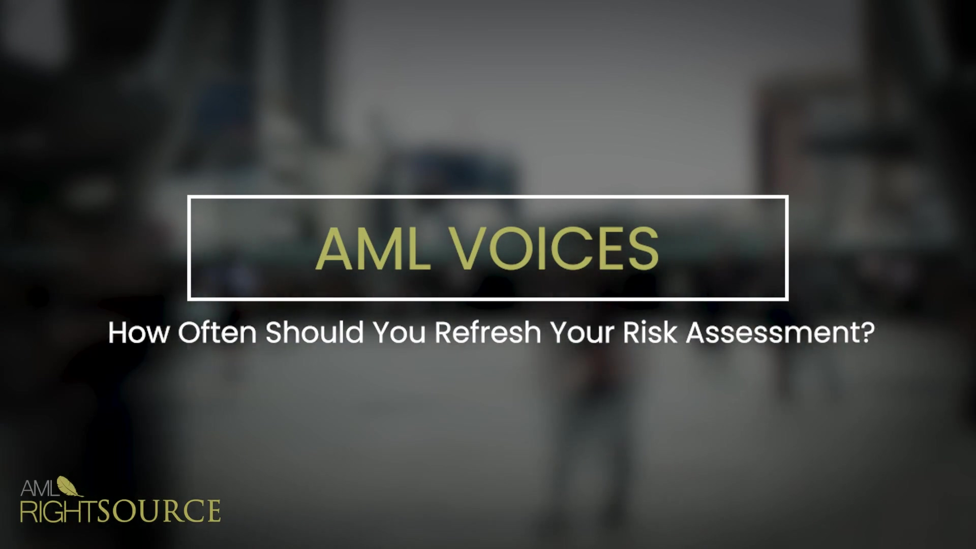 How Often Should You Refresh Your Risk Assessment