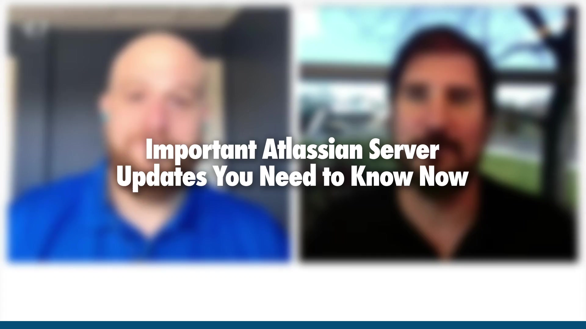 Edmond and Michael Atlassian Server Update