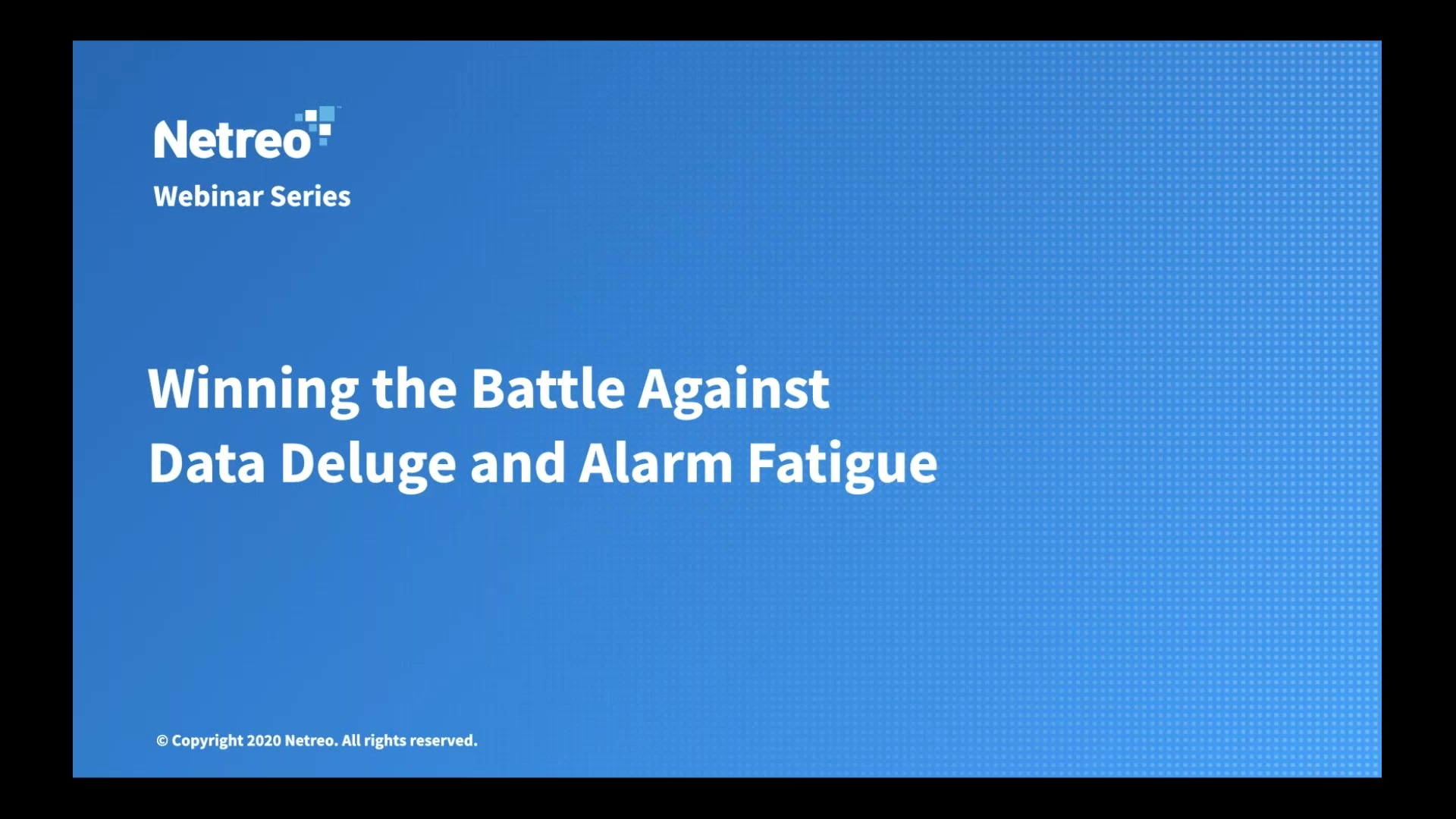 Winning the Battle Against Data Deluge and Alarm Fatigue