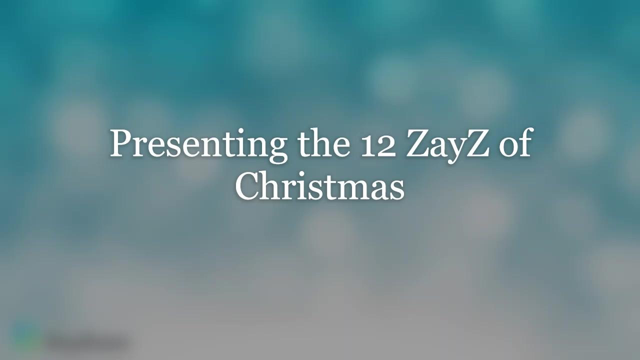 12 ZayZ of Christmas