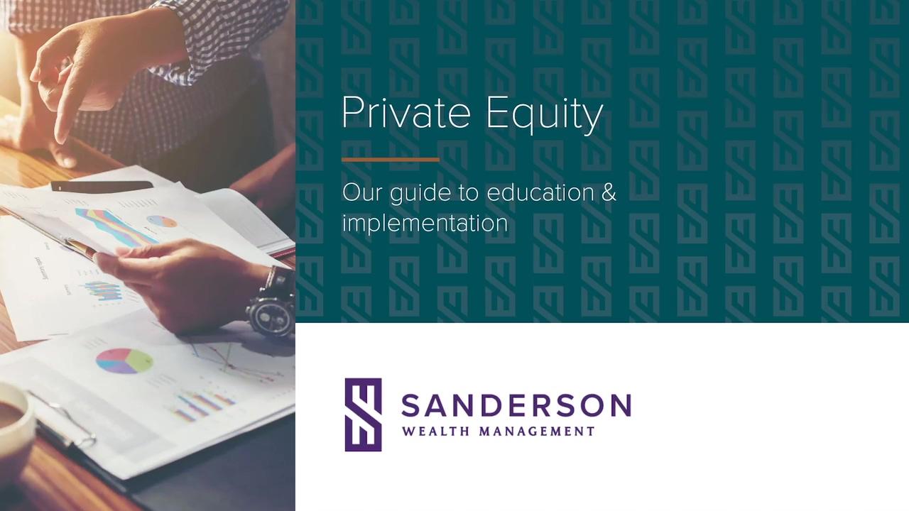 Sanderson Wealth Management Private Equity Education Presentation