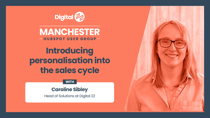 Manchester HUG September 2020 round-up: Introducing personalisation into sales