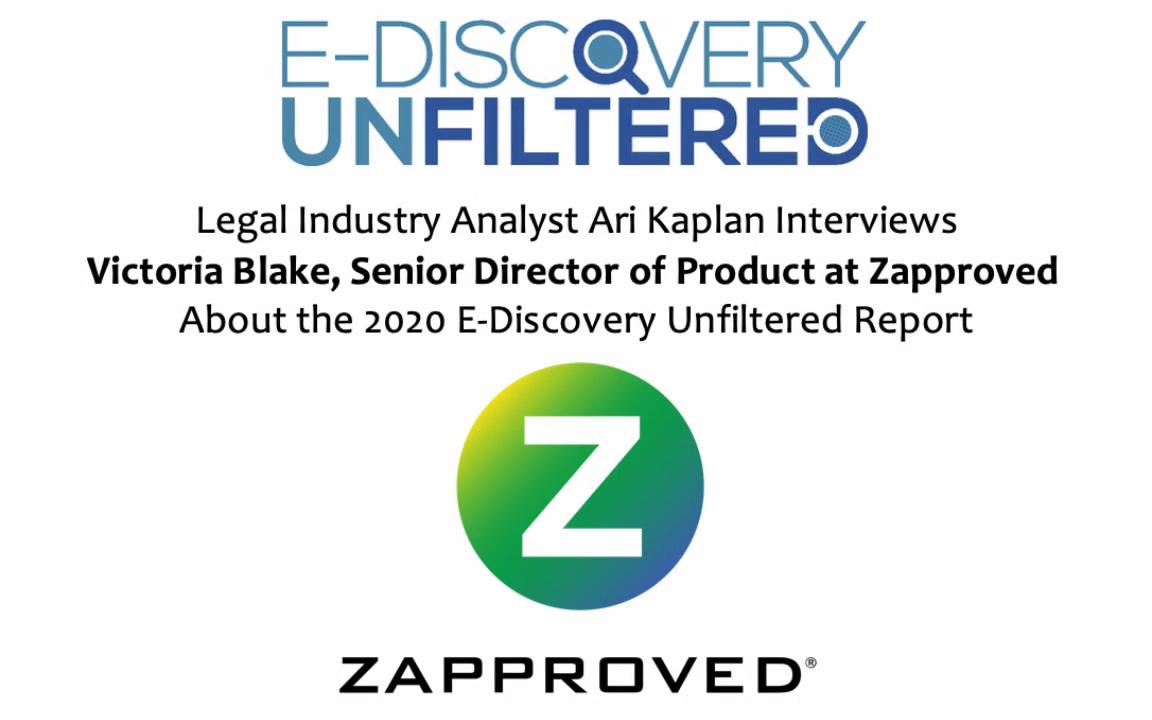 AriKaplanInterviewsVictoriaBlake_E-DiscoveryUnfilteredREV1