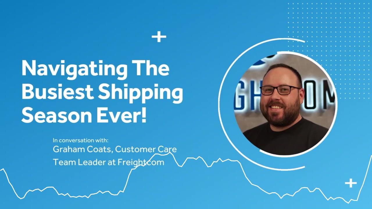 Navigating the busiest shipping season ever - final