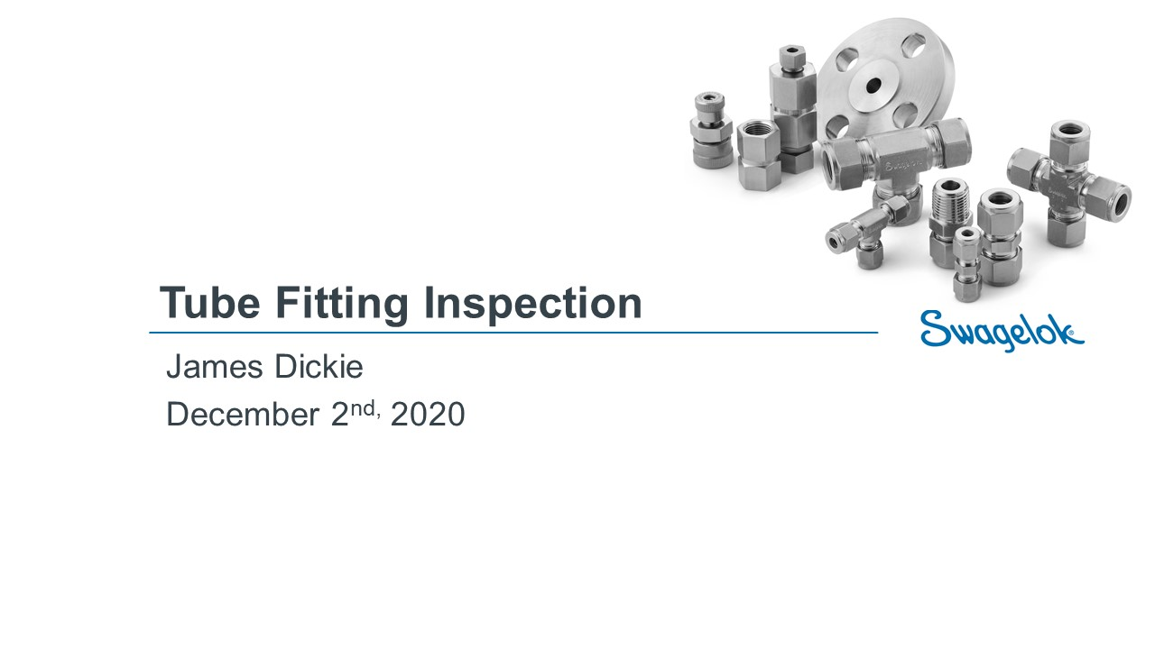 Tube Fitting Installation & Troubleshooting Recording - 12.02.2020